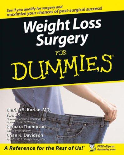 Weight Loss Surgery For Dummies By Marina S. Kurian