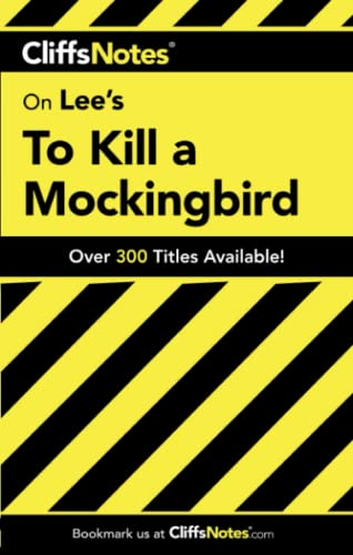 CliffsNotes on Lee's To Kill a Mockingbird By Eva Fitzwater