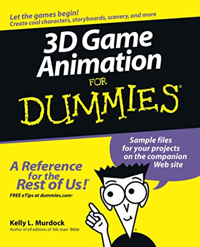 3D Game Animation for Dummies by Kelly Murdock