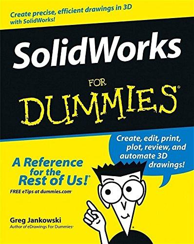 Solidworks For Dummies By Greg Jankowski