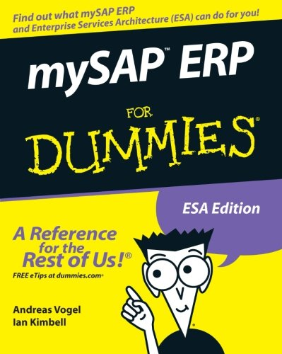 mySAP ERP For Dummies By Andreas Vogel
