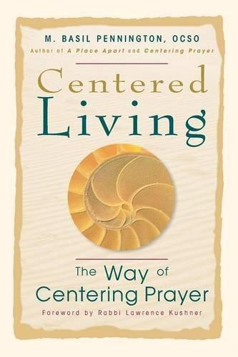 Centered Living By Basil Pennington