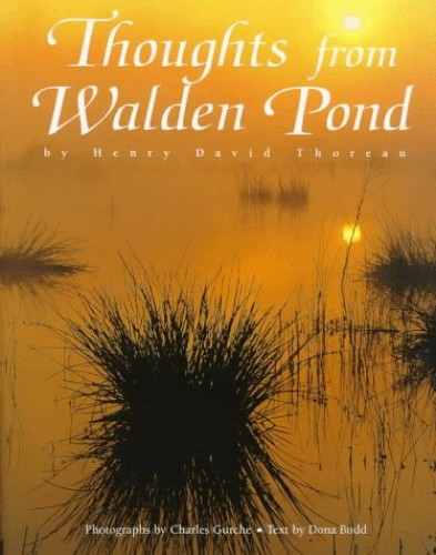 Thoughts from Walden Pond By Henry David Thoreau