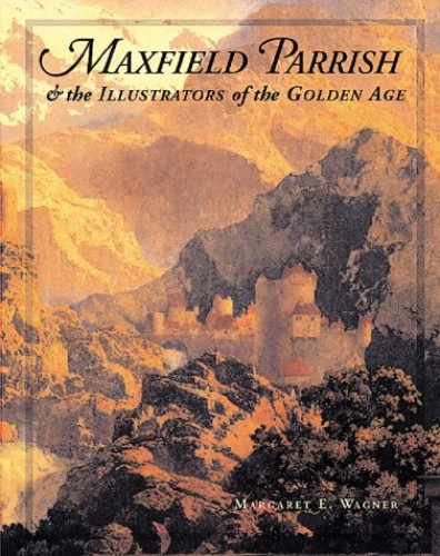 Maxfield Parrish By Margaret E. Wagner