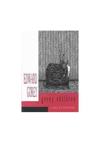 Edward Gorey: Gorey Children By Katie Burke