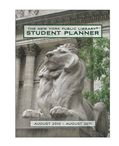 The New York Public Library Student Planner August 2010 - August 2011 Calendar By Pomegranate