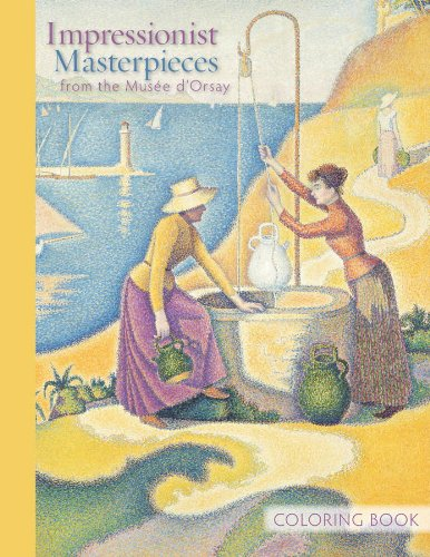 Impressionist Masterpieces Colouring Book By Illustrated by Mus E D'Orsay in Paris