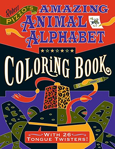 Robert Pizzo Amazing Animal Alphabet Cb154 By Robert Pizzo