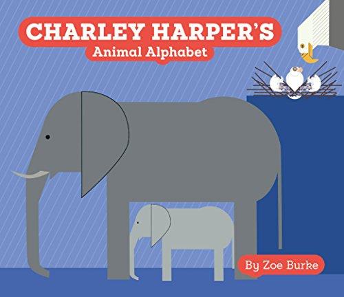 Charley Harper's Animal Alphabet A247 (Charley Harper Board Books) By Zoe Burke