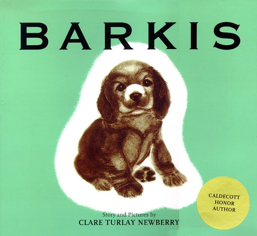 Barkis By Clare Turlay Newberry
