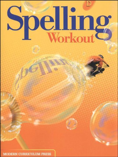Spelling Workout Student Level By Created by Modern Curriculum Press