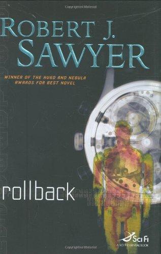 Rollback By Robert J Sawyer
