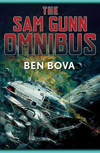 The Sam Gunn Omnibus By Dr Ben Bova