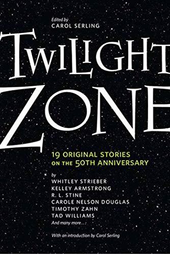 Twilight Zone By Edited by Carol Serling