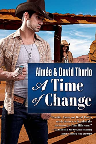 A Time of Change By Aimee Thurlo