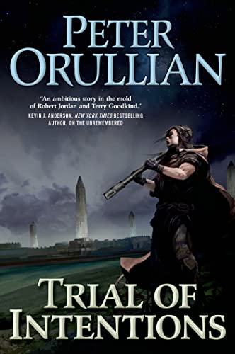 Trial of Intentions (Vault of Heaven) By Peter Orullian