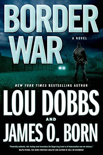 Border War By Lou Dobbs