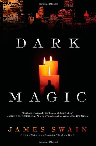 Dark Magic By James Swain (Director, Rehabilitation Services, Mercy Medical Center, Nampa, ID, USA; Adjunct: Columbia University, Idaho State, Pacific University, University of Montana)