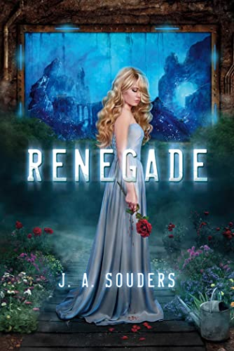 Renegade By J. A. Souders