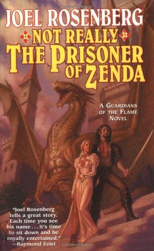 Not Really the Prisoner of Zenda By Rosenberg