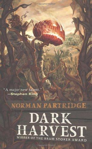 Dark Harvest By Norman Partridge
