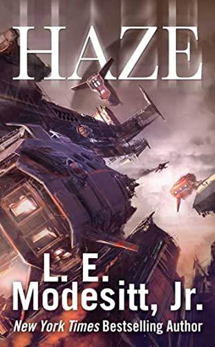 Haze By L. E. Modesitt, Jr.