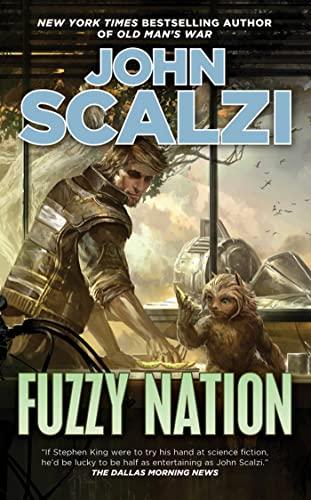 Fuzzy Nation By John Scalzi