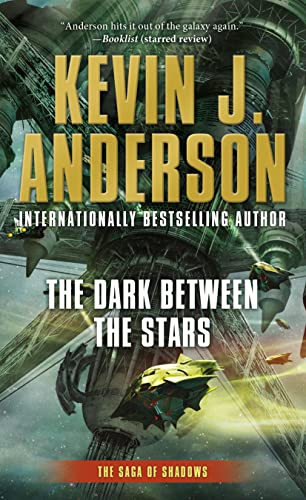 The Dark Between the Stars By Kevin J Anderson