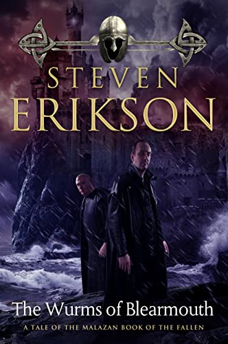 The Wurms of Blearmouth By Steven Erikson