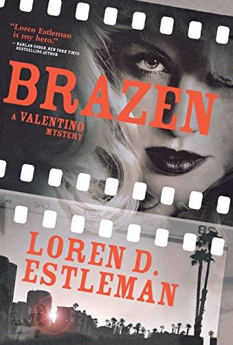 Brazen By Author Loren D Estleman