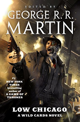 Low Chicago By Edited by George R R Martin