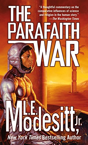 The Parafaith War By L. E. Modesitt, Jr.