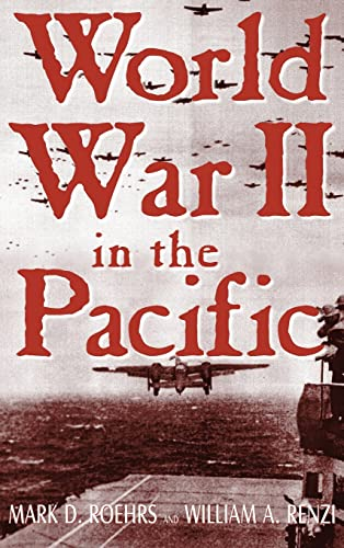 World War II in the Pacific By William A. Renzi