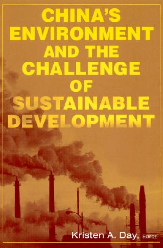 China's Environment and the Challenge of Sustainable Development By Kristen A. Day