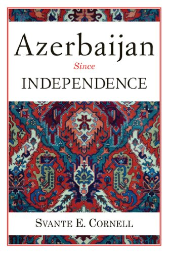 Azerbaijan Since Independence By Svante E. Cornell