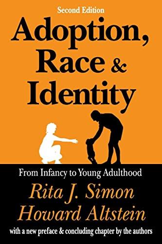 Adoption, Race, and Identity By Rita J. Simon