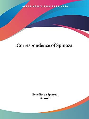 Correspondence of Spinoza (1927) By Benedict de Spinoza