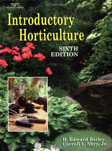 Introductory Horticulture By H. Edward Reiley
