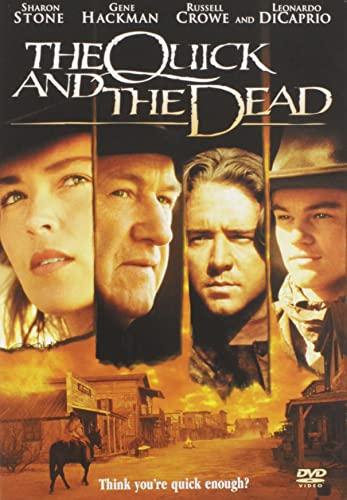 Quick & The Dead