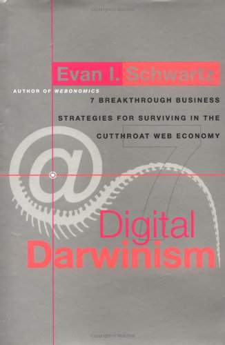 Digital Darwinism By Evan Schwartz