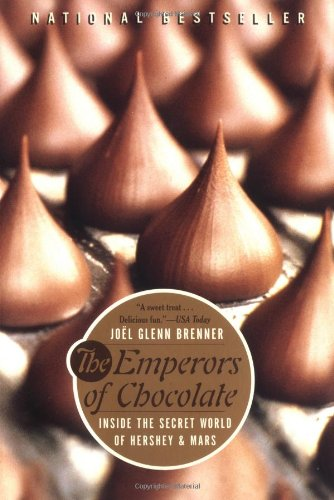 The Emperors of Chocolate By Joel G. Brenner