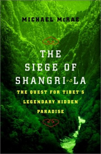 The Siege of Shangri-La By Michael J McRae