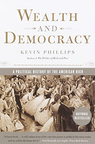Wealth and Democracy By Philiips Kevin
