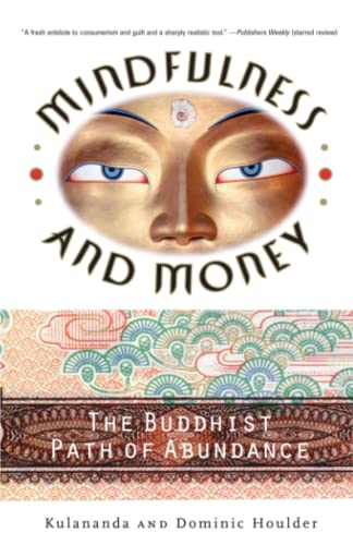 Mindfulness and Money By Dominic J. Houlder