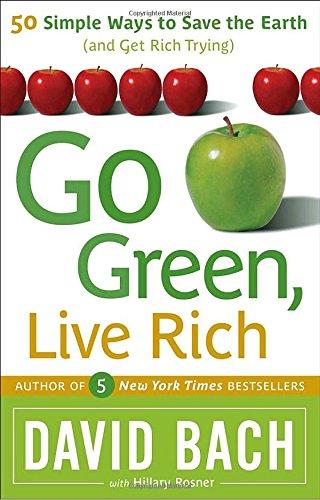 Go Green, Live Rich By David Bach