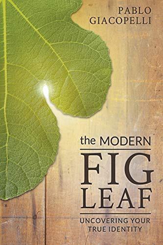 Modern Fig Leaf, The By Pablo Giacopelli