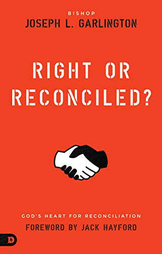 Right or Reconciled! By Joseph L. Garlington