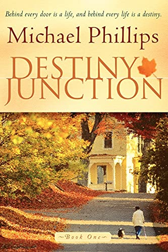 Destiny Junction By Michael R. Phillips