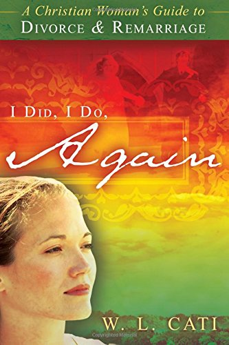 I Did, I Do, Again By W. L. Cati