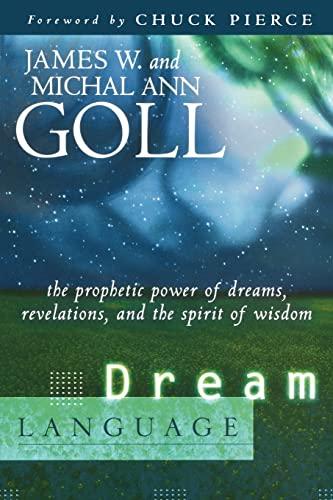 Dream Language By James W. Goll